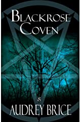 Blackrose Coven (Fourteen Tales of Thirteen Covens Book 8) Kindle Edition