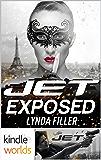 JET: EXPOSED (Kindle Worlds Novella) (JET WORLD Book 1)