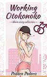 Working Otokonoko: Short Story Collection