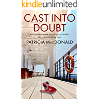 CAST INTO DOUBT an unputdownable psychological thriller with a breathtaking twist (Totally Gripping Psychological…
