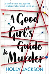 A Good Girl's Guide to Murder Kindle Edition
