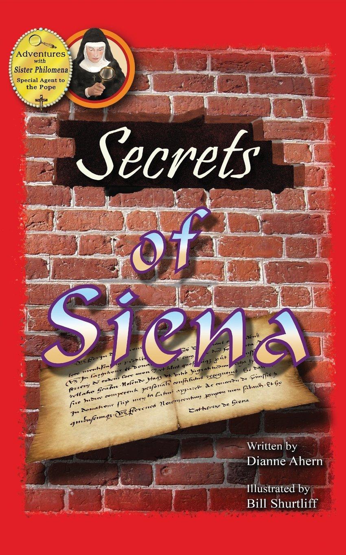 Secrets of Siena (Adventures with Sister Philomena) ebook