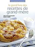 Le grand livre des recettes de grand-mère