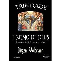 Trindade e Reino de Deus: uma Contribuição Para a Teologia