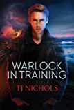 Warlock in Training (Studies in Demonology Book 1) (English Edition)