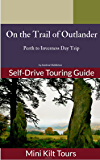 Mini Kilt Tours On The Trail of Outlander Perth to Inverness
