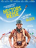 Hectors Reise oder die Suche nach dem Glück [dt./OV]