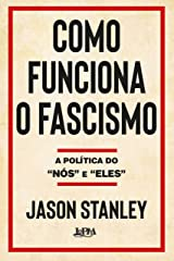 "Como funciona o fascismo: A política do ""nós"" e ""eles"" (Portuguese Edition) Kindle Edition"