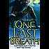 One Last Breath (Borderline Book 1)
