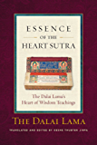 Essence of the Heart Sutra: The Dalai Lama's Heart of Wisdom Teachings (English Edition)