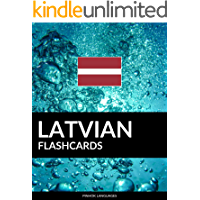 Latvian Flashcards: 800 Important Latvian-English and English-Latvian Flash Cards