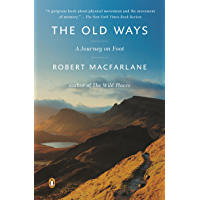 The Old Ways: A Journey on Foot (Landscapes Book 3) (English Edition)