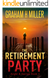 The Retirement Party: An intriguing murder mystery with a strong female detective.