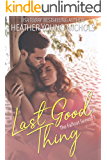 Last Good Thing (The Fallout Series Book 1)