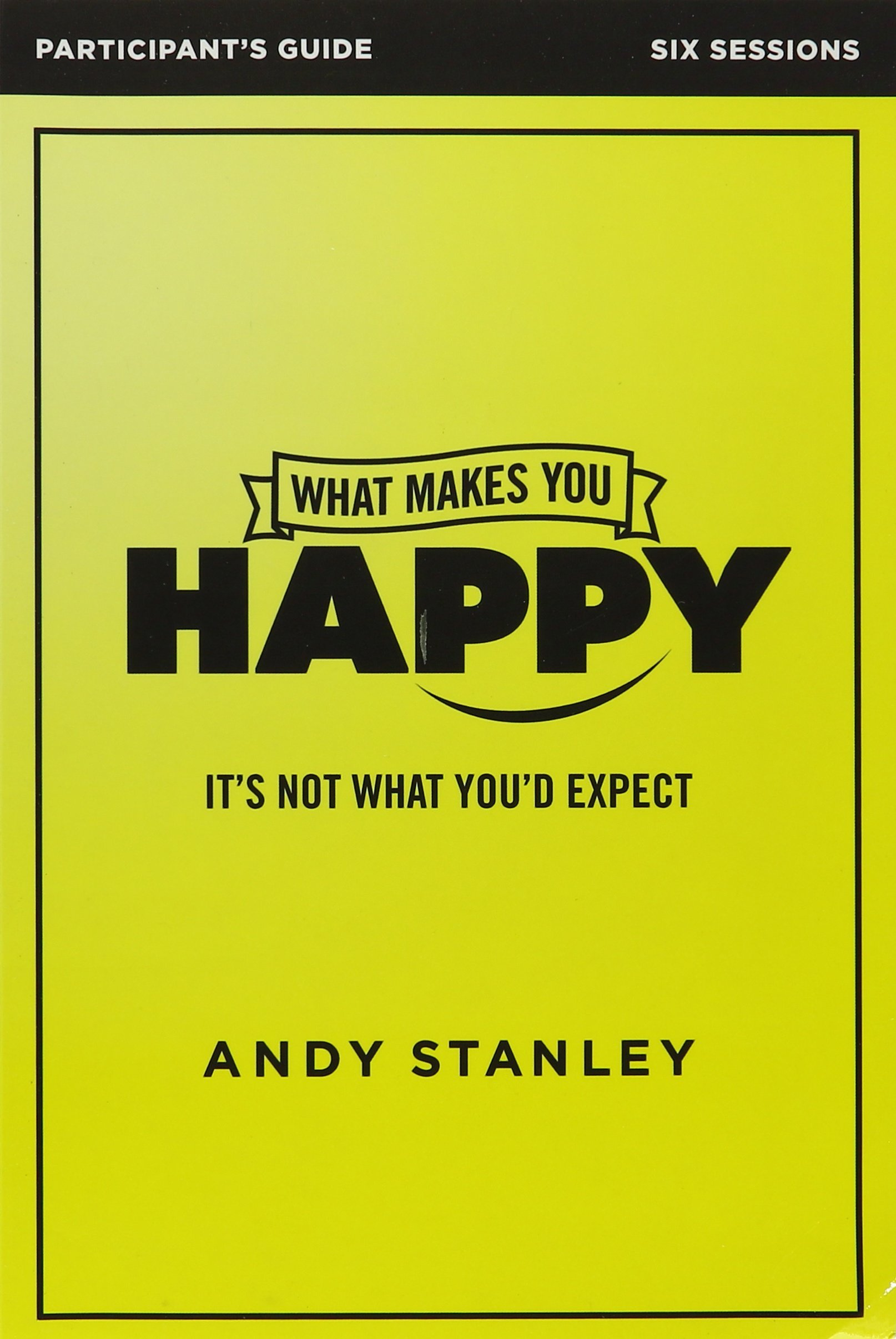 Download What Makes You Happy Participant's Guide with DVD: It's Not What You'd Expect PDF