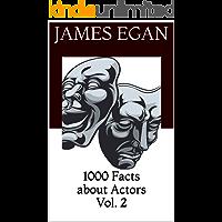 1000 Facts about Actors Vol. 2