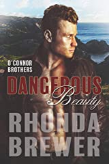 Dangerous Beauty (O'Connor Brothers Book 4) Kindle Edition