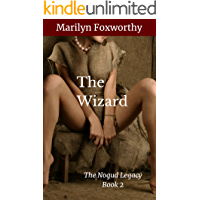 The Wizard: The Nogud Legacy Book 2