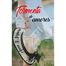 Tormenta de amores (Spanish Edition) Oct 12, 2018