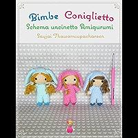 Bimbe Coniglietto Schema uncinetto Amigurumi (Italian Edition)