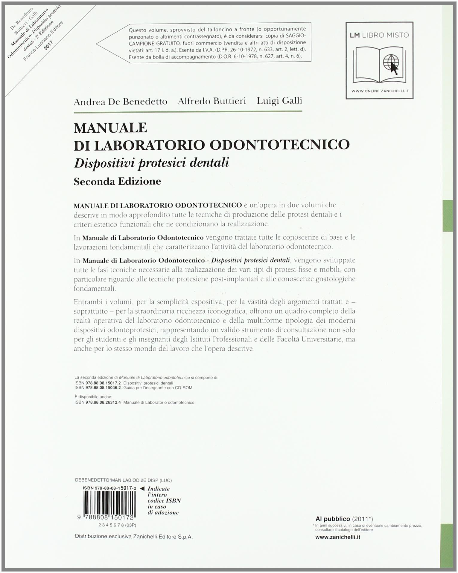 Manuale di laboratorio odontotecnico. Per le Scuole superiori