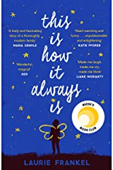 This Is How It Always Is: The Reese Witherspoon Hello Sunshine Book Club Pick Kindle Edition