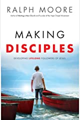Making Disciples: Developing Lifelong Followers of Jesus Kindle Edition