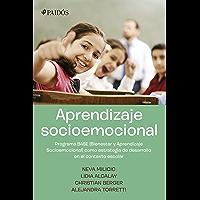 Aprendizaje Socioemocional: Programa BASE (Bienestar y aprendizaje Socioemocional)