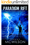 Paradigm Rift: Book One of the Back to Normal Series