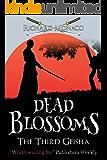 Dead Blossoms: The Third Geisha