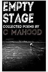 Empty Stage: Collected poems Kindle Edition