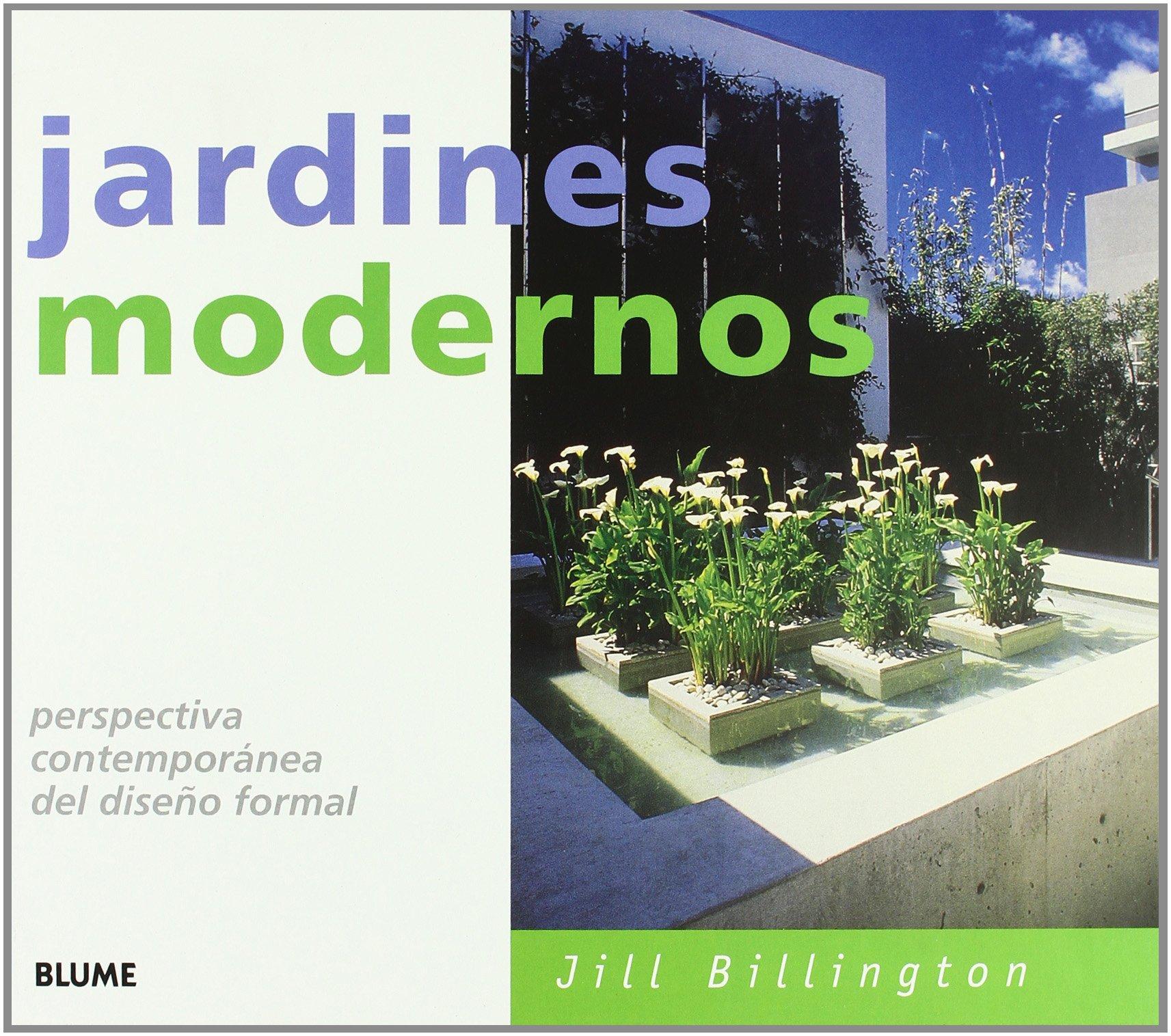 Jardines Modernos Perspectiva Contemporanea Del Diseno Formal - Jardines-modernos