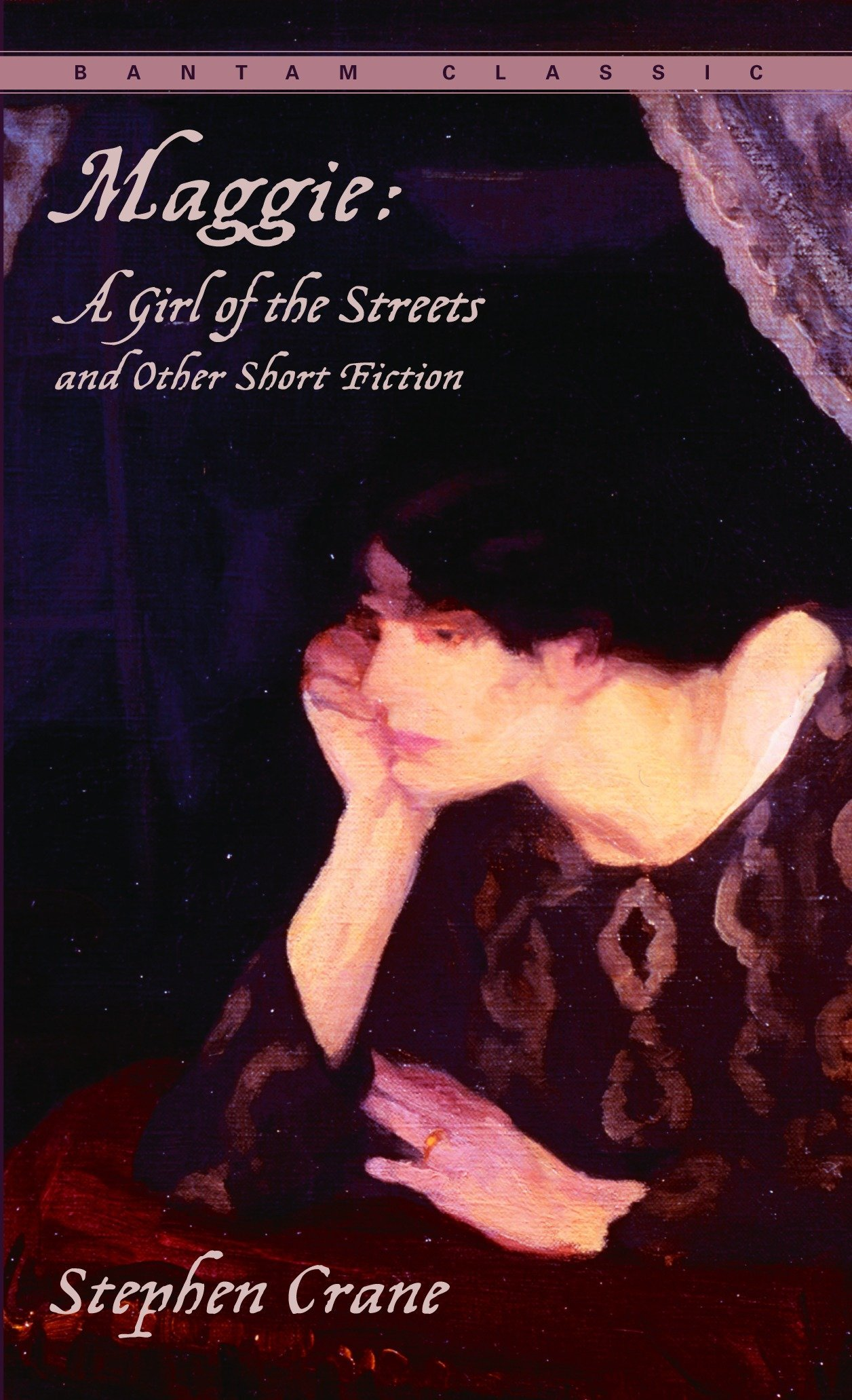 Maggie: A Girl of the Streets and Other Short Fiction