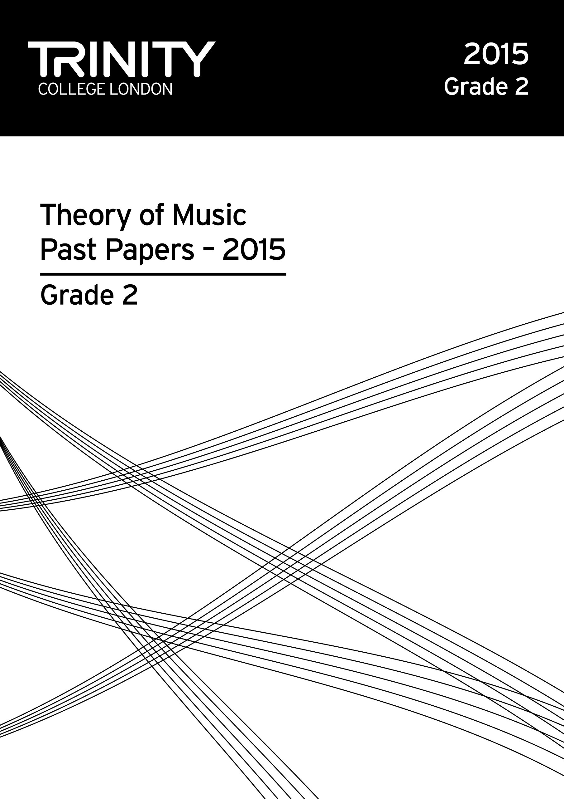 Trinity College London Theory of Music Past Paper (2015) Grade 2