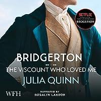 Bridgerton: The Viscount Who Loved Me: Bridgerton Family, Book 2