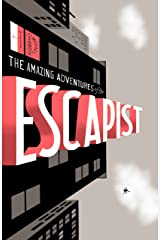 Michael Chabon Presents....The Amazing Adventures of the Escapist Volume 1 (Amazing Adventures of the Escapist (Graphic Novels)) Kindle Edition