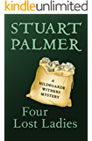 Four Lost Ladies (The Hildegarde Withers Mysteries Book 10)