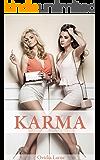 Karma (Gender and Bimbo Transformation Novella)