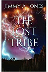 The Lost Tribe Kindle Edition