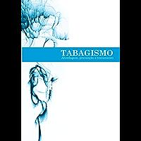 Tabagismo: abordagem, prevenção e tratamento
