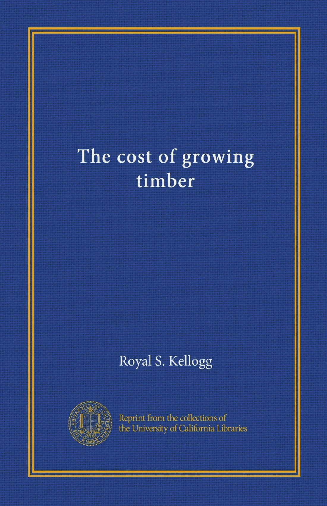 Download The cost of growing timber ebook