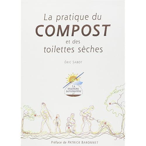 La pratique du compost et des toilettes sèches