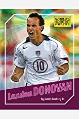 Landon Donovan (The World's Greatest Athletes Book 1274) Kindle Edition
