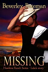 Missing: Luke's Story (Hawkins Ranch Series Book 2) Kindle Edition