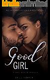 Good Girl: A Bad Boy Romance
