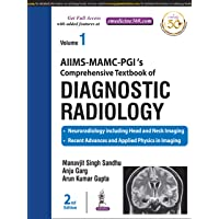 AIIMS-MAMC-PGI's Comprehensive Textbook of DIAGNOSTIC RADIOLOGY 2nd Edition 2019 (3 Volume Set) by Manavjit Singh Sandhu, Anju Garg, Arun Kumar Gupta