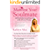 Manifest Your Soulmate: Call Forth the Love of Your Life with a Proven Process (Love Attraction Series Book 3)