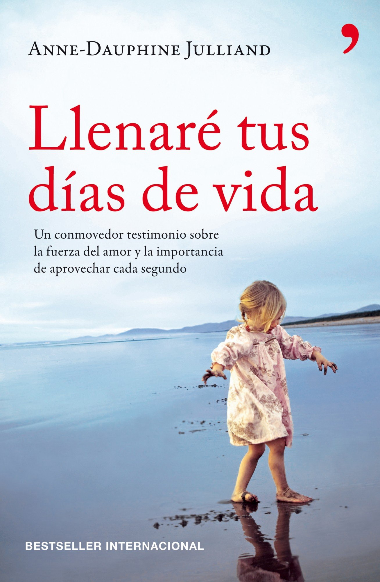 Llenaré tus días de vida (Best-Sellers Internacional)