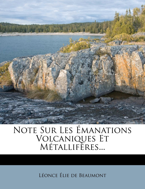 Note Sur Les Émanations Volcaniques Et Métallifères... (French Edition) pdf epub