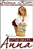 Little Brats: Anna: Forbidden Taboo Erotica